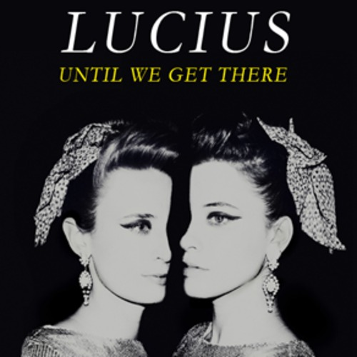lucius until we get there