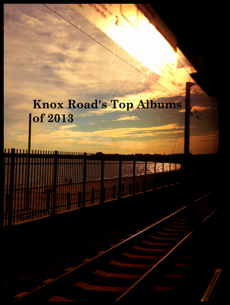 Knox Road Top Albums 2013