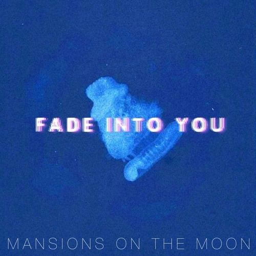 mansions on the moon mazzy star fade into you